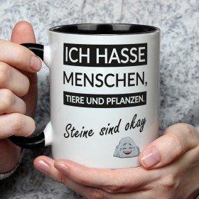 Tasse - Ich hasse Menschen - Steine sind okay