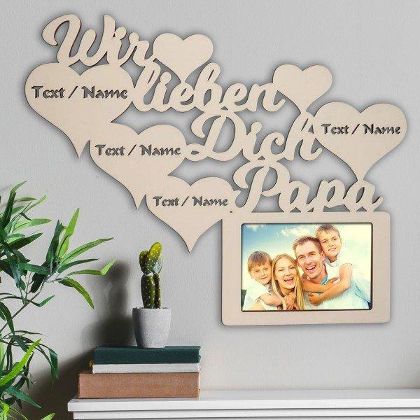 Bilderrahmen - Wir lieben Dich Papa