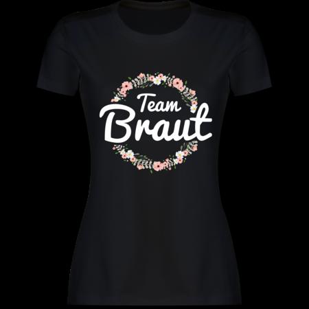 T-Shirt Team Braut - Schrift weiß