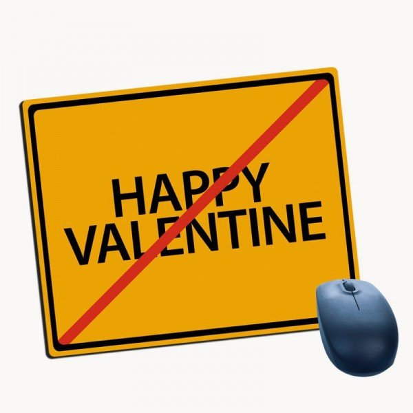 Mousepad - Anti Valentinstag